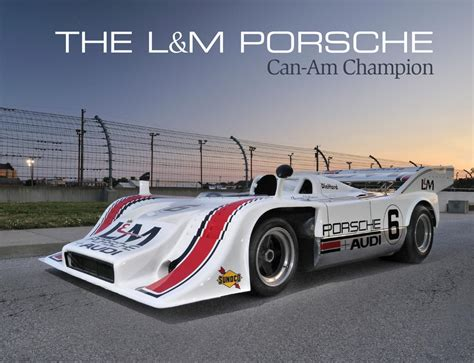 The L&M Porsche Can-Am Champion by Stephen Cox by Mecum