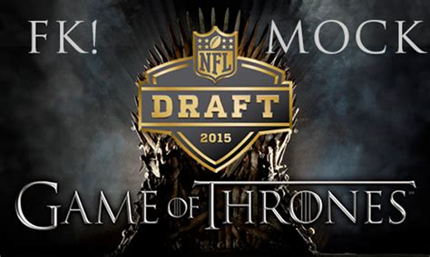 Mock Draft - Game of Thrones edition! - Going Deep