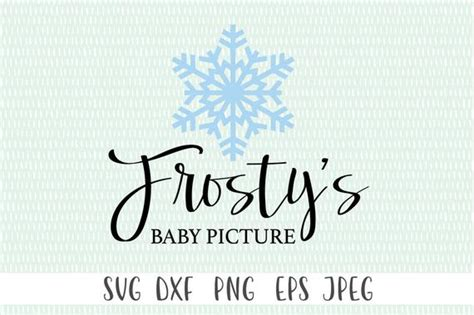 Frosty's Baby Picture svg png eps dxf jpeg Cricut